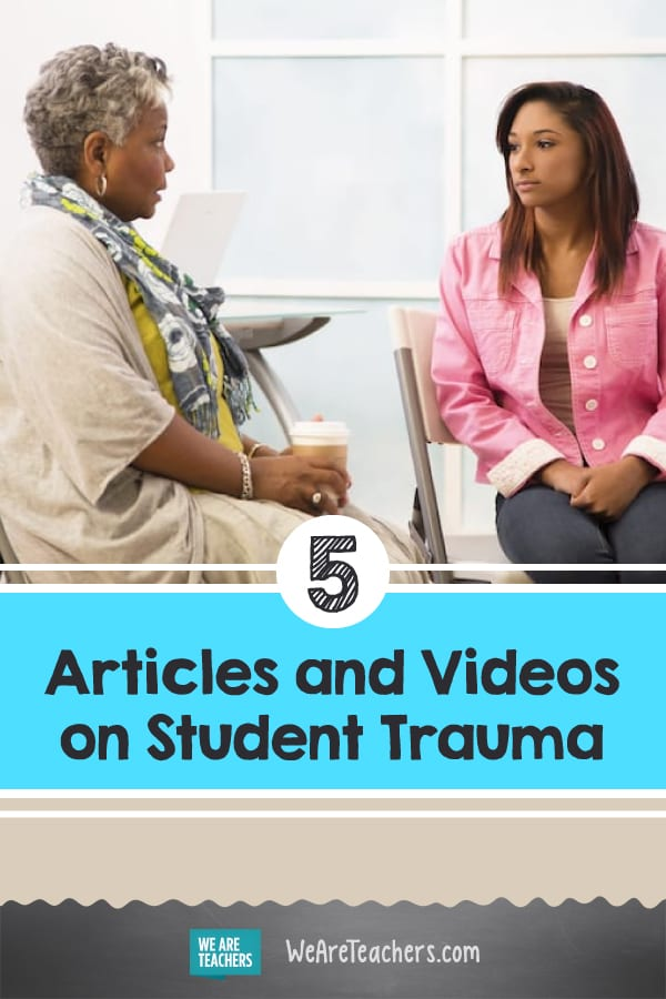 5 Articles and Videos on Student Trauma That Have Us Thinking