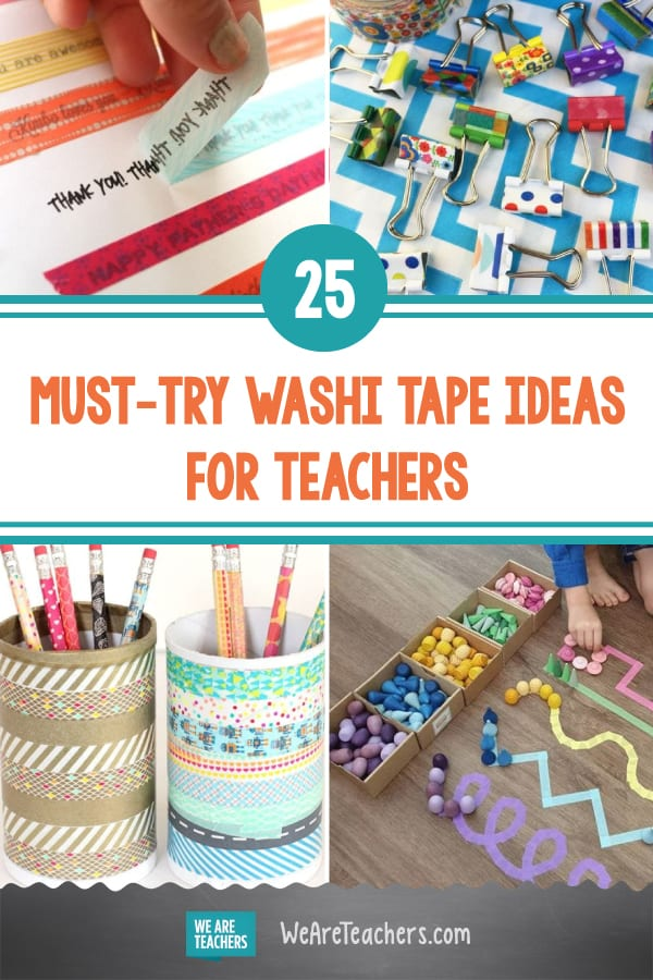 25 Must-Try Washi Tape Ideas for Teachers