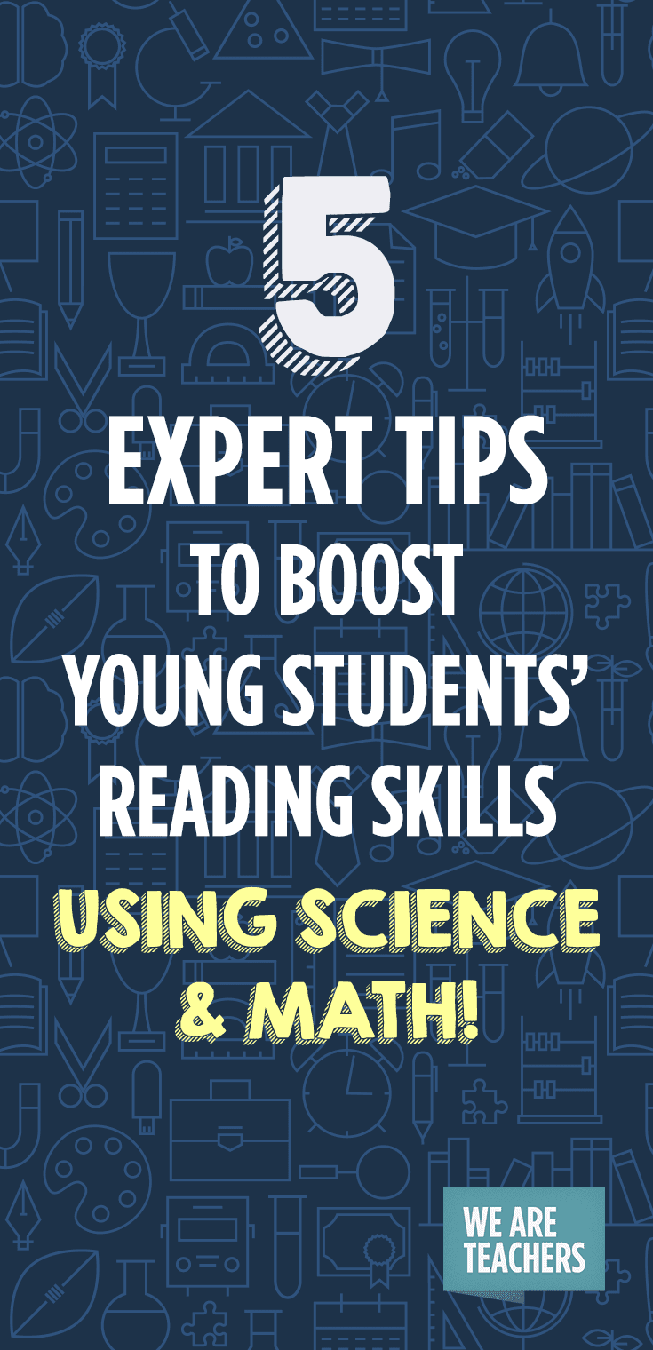 5 Expert Tips to Boost Young Students' Reading Skills … Using Science and Math!