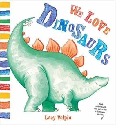 We Love Dinosaurs book cover