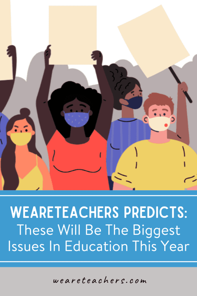 WeAreTeachers Predicts: These Will Be The Biggest Issues In Education This Year