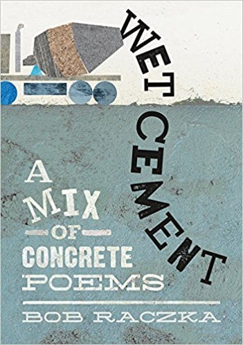 Book cover for Wet Cement: A Mix of Concrete Poems