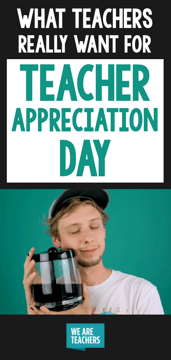 what to give teachers for teacher appreciation day