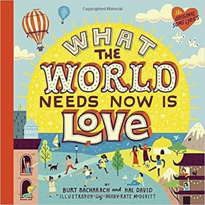What the World Needs Now is Love book cover