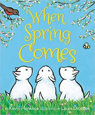 Book Cover for When Spring Comes example of Spring Books for Kids