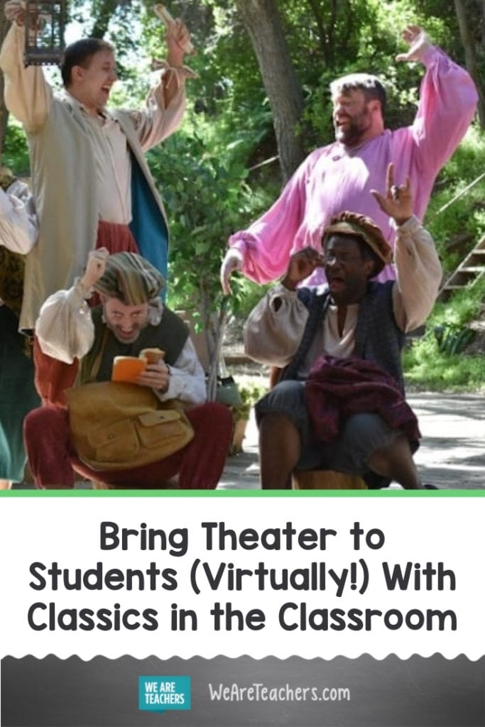 Bring Theater To Your Students (Virtually!) With Classics in the Classroom