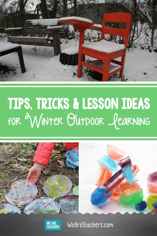 Tips, Tricks and Lesson Ideas for Winter Outdoor Learning