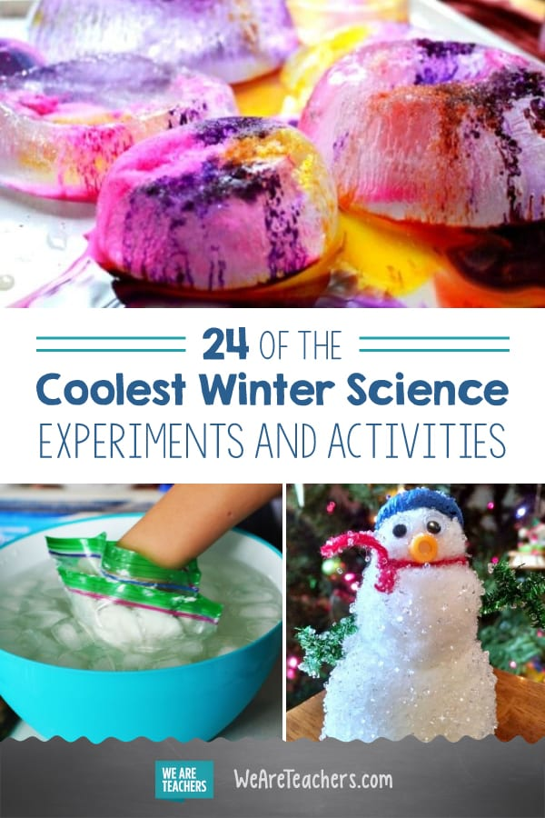 24 of the Coolest Winter Science Experiments and Activities
