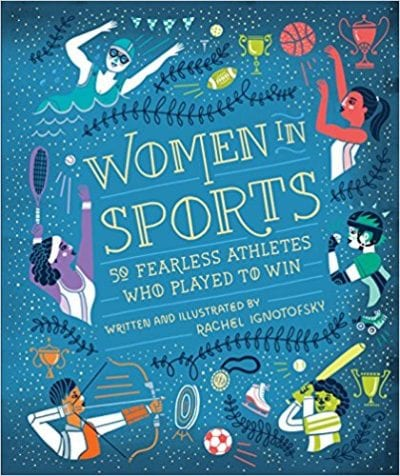 Women in Sports: 50 Fearless Athletes Who Played to Win book cover.