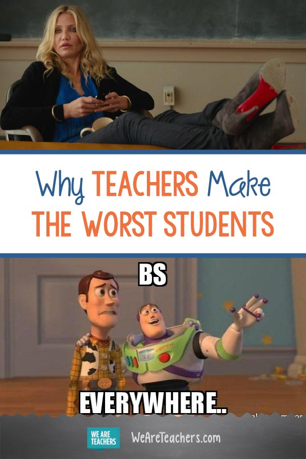 Why Teachers Make the Worst Students