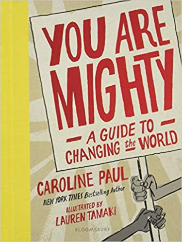 Book cover for You Are Mighty: A Guide to Changing the World