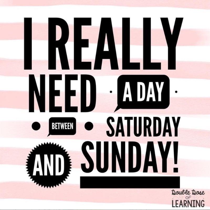 You Need More Weekend