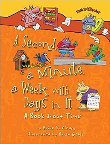 Book cover for A Second, a Minute, a Week With Days In It