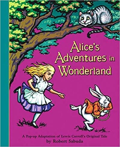 Book cover for Alice's Adventures in Wonderland: A Pop-Up Adaptation