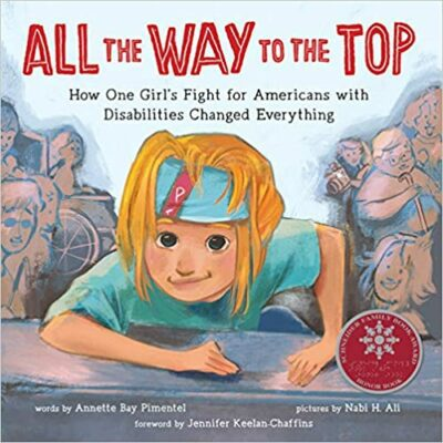 Book cover for All The Way to the Top as an example of children's books about disabilities