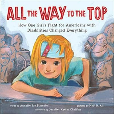 All the Way to the Top book cover example of activism book for the classroom