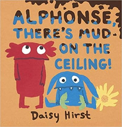 Alphonse, There's Mud on the Ceiling Book