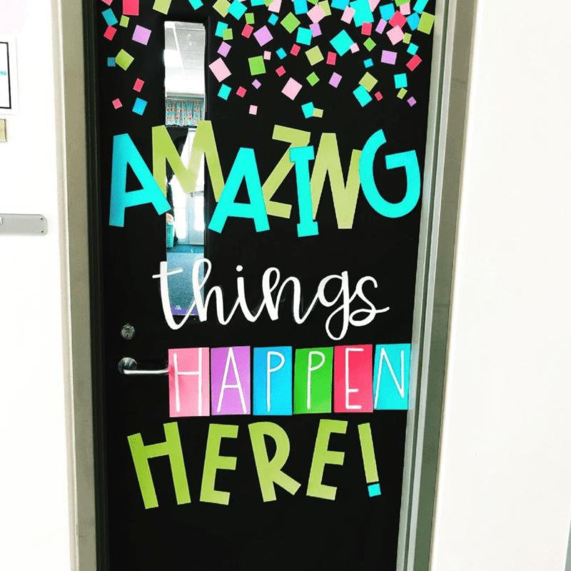 Amazing Things Happen Here door decor back to school