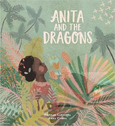 Book cover for Anita and the Dragons as an example of children's books that teach social skills