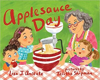Book cover for Applesauce Day as an example of mentor texts for narrative writing