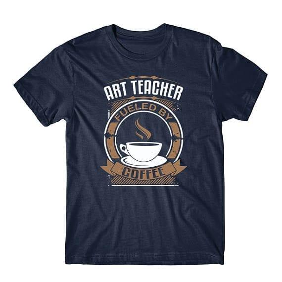 art-teacher-fueled-coffee-shirt