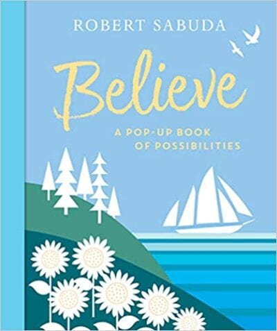 Book cover for Believe: A Pop-Up Book of Possibilities
