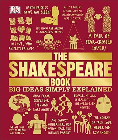 The Shakespeare Book: Big Ideas Simply Explained by DK Publishing