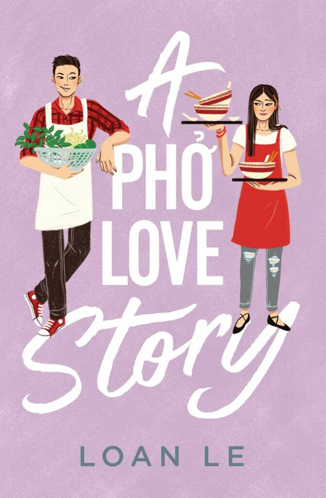 Cover of young adult novel A Pho Love Story