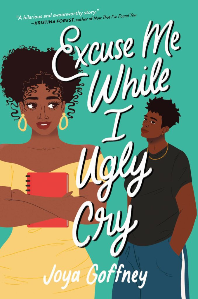Young black teen girl and boy on cover of Excuse Me While I Ugly Cry