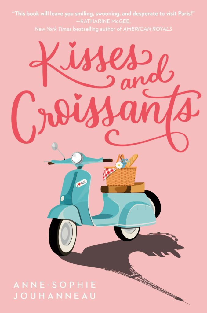 Cover of Kisses and Croissants young adult novel
