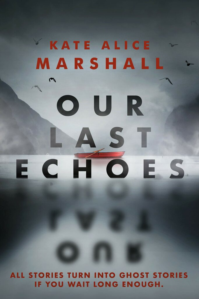 Cover of young adult novel Our Last Echoes