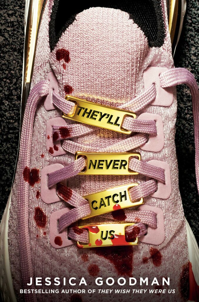 Blood on a sneaker on the cover of They'll Never Catch Us