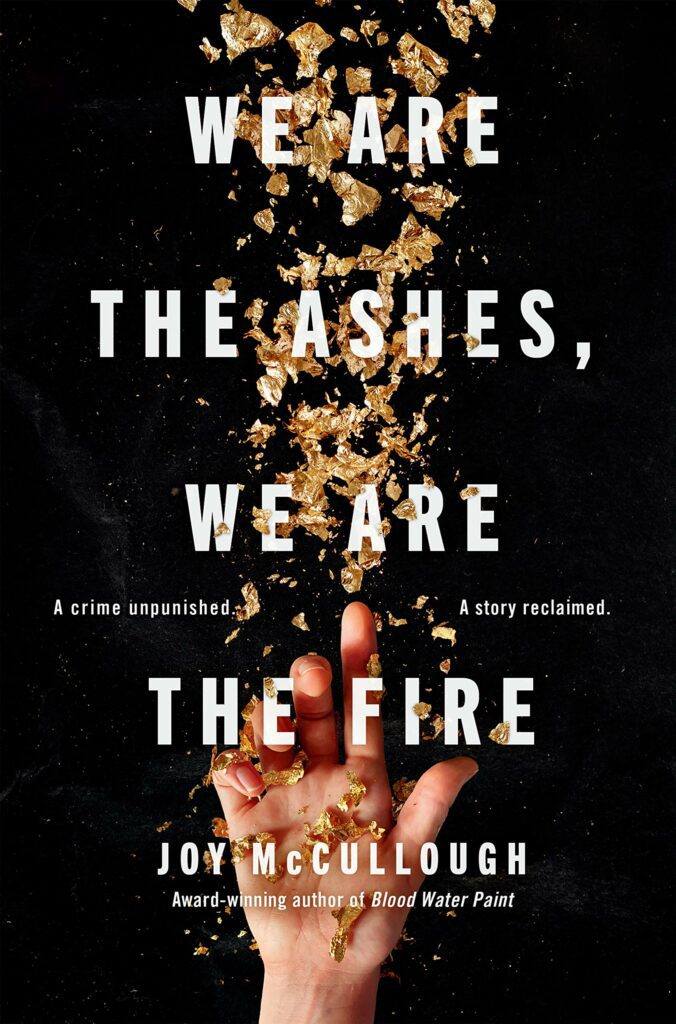 Cover of the young adult novel We Are The Ashes We Are The Fire