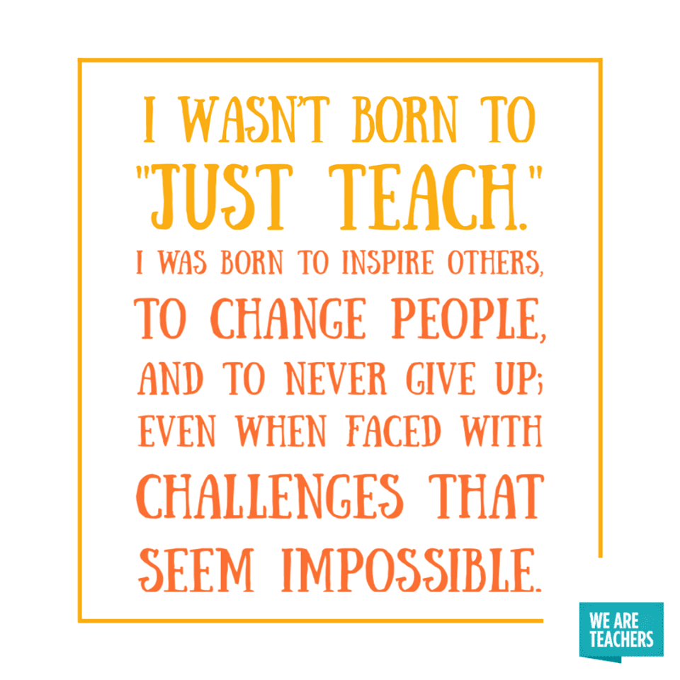50 of the Best Inspirational Teacher Quotes - WeAreTeachers