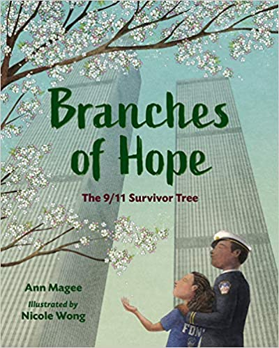 Branches of Hope, The 9/11 Survivor Tree book cover