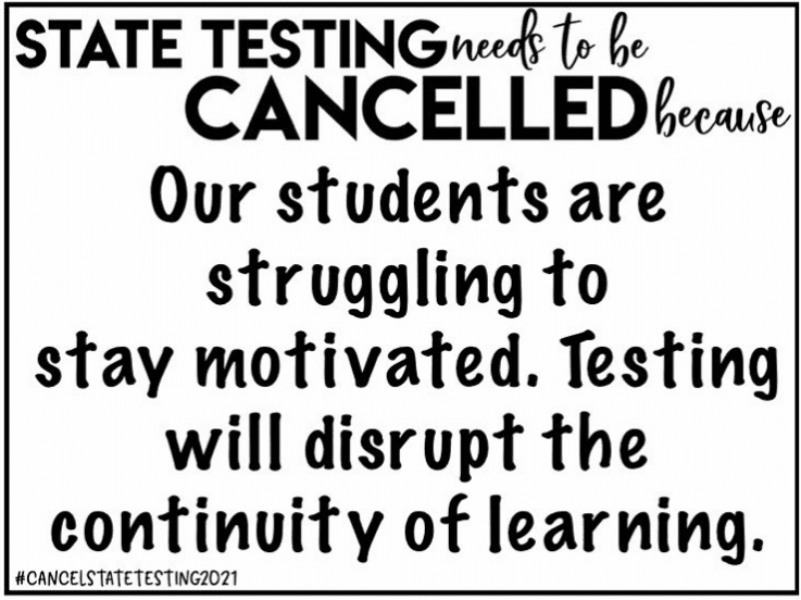 Teacher sign that says state testing is disruptive in pandemic