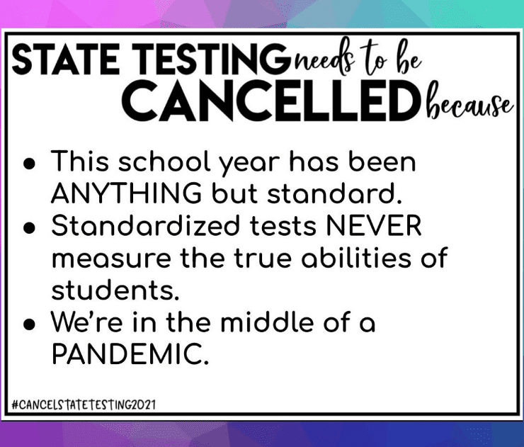 Sign urging the cancelation of state testing for students