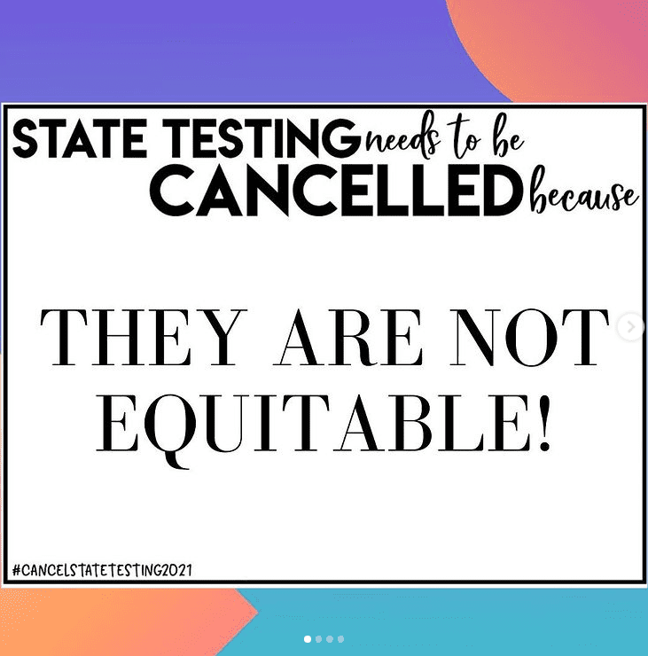 Sign stating that state testing is not equitable