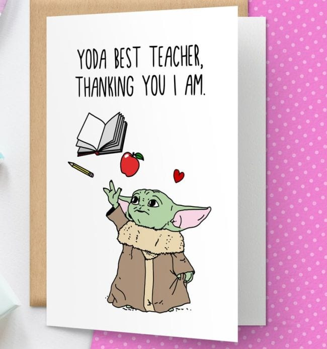 Greeting card with illustration of Baby Yoda Grogu The Child, saying Yoda Best Teacher. Thanking you I am.