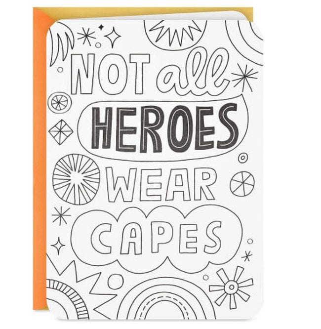 Black and white greeting card reading Not all heroes wear capes (Cards for Teachers)