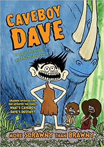 Bok cover for Caveboy Dave More Scrawny Than Brawny as an example of books like Dog Man