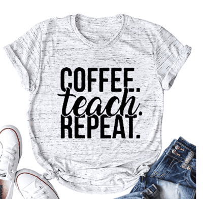 coffee, teach, repeat t-shirt
