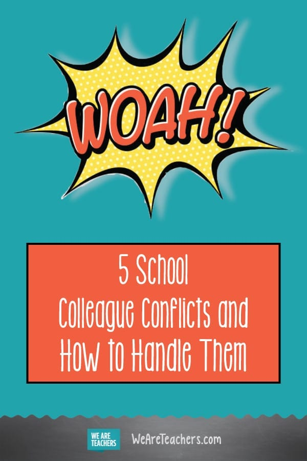 5 School Colleague Conflicts and How to Handle Them