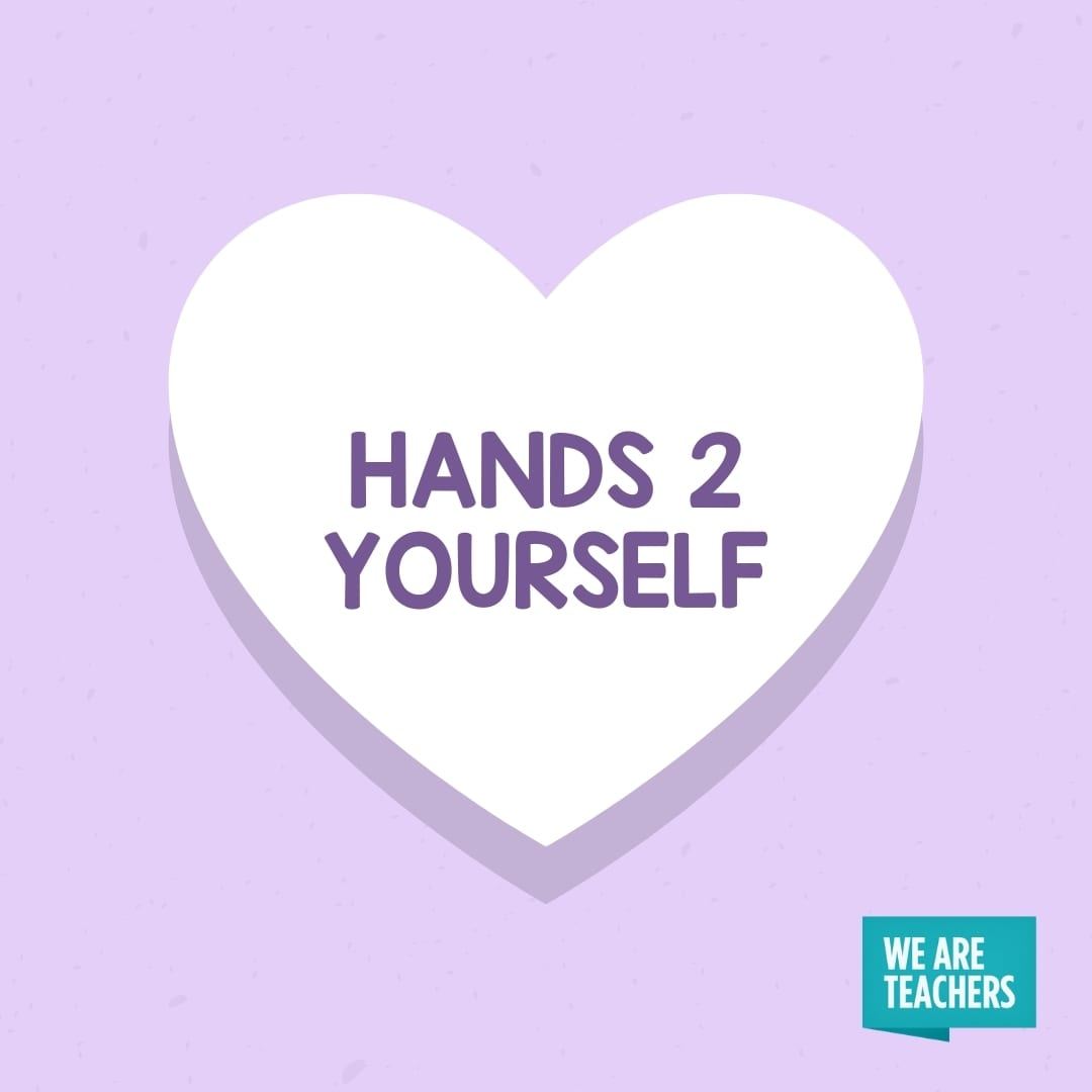 'Hands 2 Yourself' conversation heart for teachers