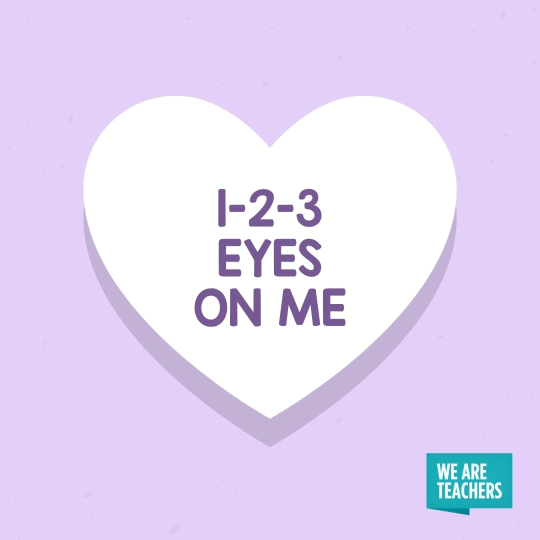 '1-2-3 Eyes on Me'' conversation heart for teachers