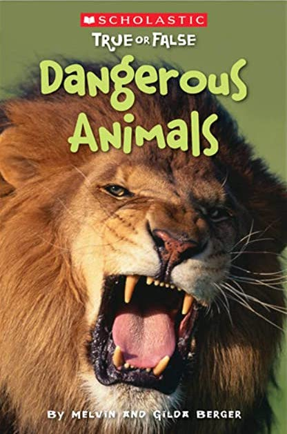 Dangerous Animals Book Cover - reluctant readers nonfiction