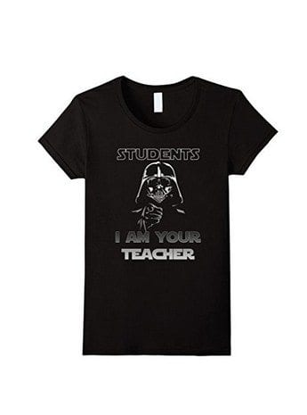 Students, I am your teacher t-shirt, as an example of teacher t-shirts on Amazon
