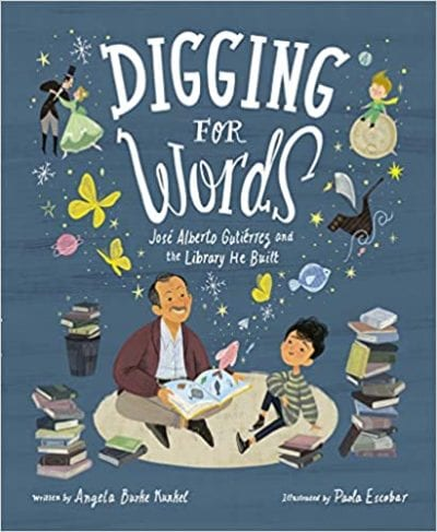 Digging for Words Jose Alberto Gutierrez and the Library He Built book cover
