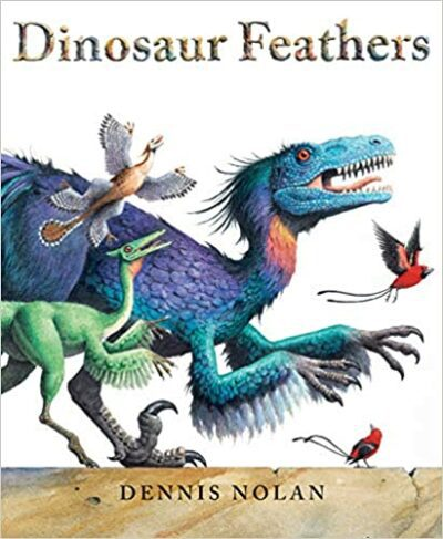Book cover for Dinosaur Feathers as an example of dinosaur books for kids