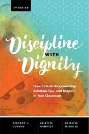 Discipline with Dignity: How to Build Responsibility, Relationships, and Respect in Your Classroom book cover.